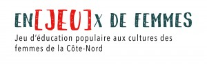 Enjeux de femmes - Femmes de la Côte Nord | Boite Rouge Vif